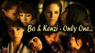 Bo & Kenzi (Lost Girl) - Only One