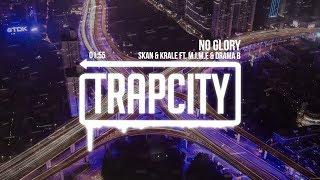 Skan & Krale - No Glory (ft. M.I.M.E & Drama B) | [1 Hour Version]