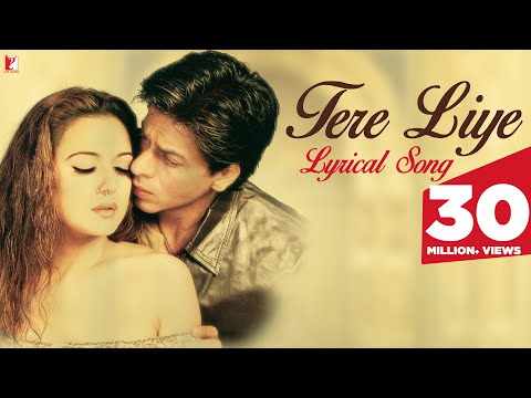 Lyrical: Tere liye Song with Lyrics | Veer-Zaara | Shah Rukh Khan | Preity Zinta | Javed Akhtar