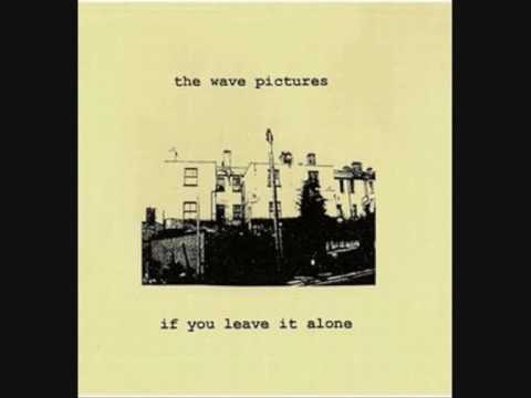 The Wave Pictures - I Thought Of You Again