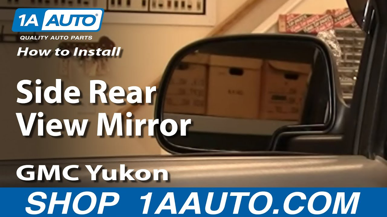 install replace side rear view mirror gmc yukon