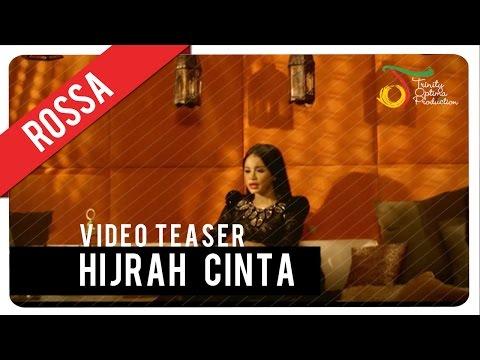 download lagu Rossa - Hijrah Cinta  Teaser gratis