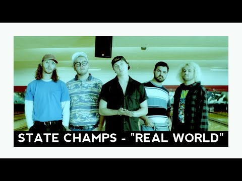 State Champs - Real World (Official Music Video)