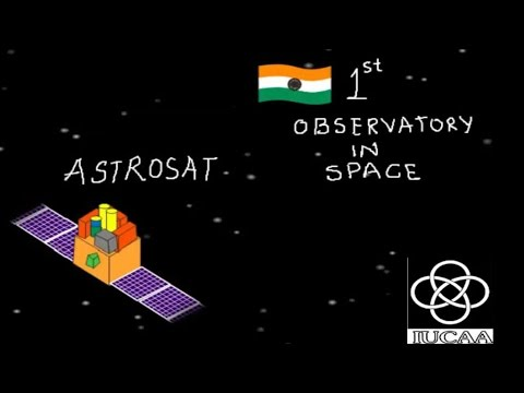 Astrosat India's first Space Observatory | Marathi