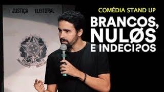 BRANCOS, NULOS E INDECISOS - ESPECIAL DE COMÉDIA STAND UP | Bruno Costoli - show completo