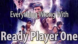 Everything Wrong With Ready Player One