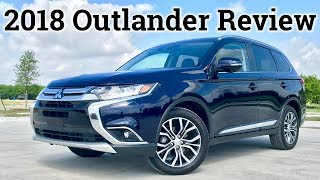 3 Row SUV on a Budget | 2018 Mitsubishi Outlander SEL S-AWC