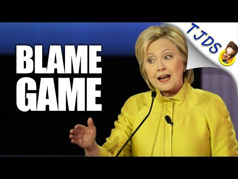 Hillary Supporters Against The 'Blame Game' Because They Deserve Blame