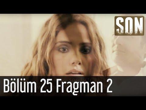 Son - Son 25. Bölüm Final Fragman 2