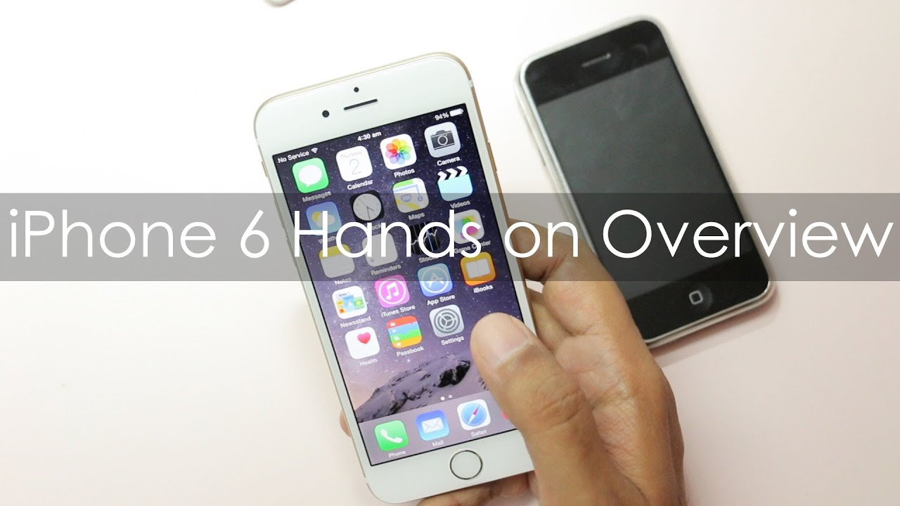 iPhone 6 Hands On Overview First Looks & Impressions