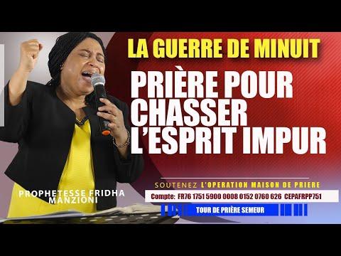LA GUERRE DE MINUIT I PRIERE POUR CHASSER L'ESPRIT IMPUR BY PROPHETESSE FRIDHA DEBORAH