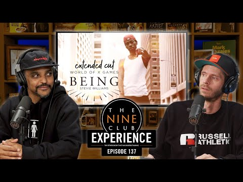 Nine Club EXPERIENCE #137 - Stevie Williams, Brandon Westgate, Yaje Popson