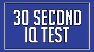 30 Second IQ Test