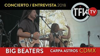 Big Beaters Concierto/Entrevista TFKTV