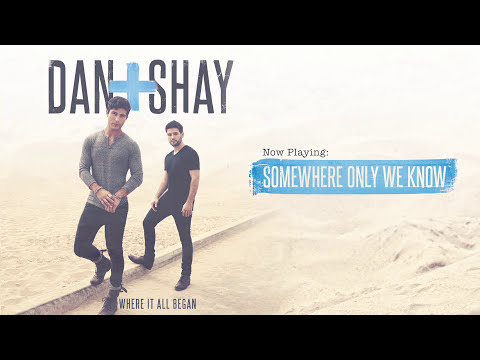 Dan + Shay - Somewhere Only We Know (Official Audio)