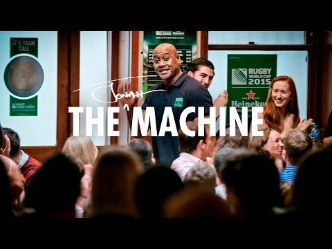 Heineken Presents The Jonah Lomu Machine