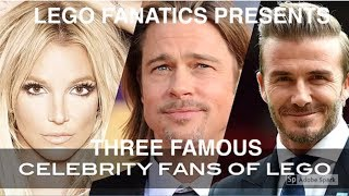 TOP 3 FAMOUS CELEBRITIES WHO LOVE LEGO