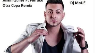 Download lagu Justin Quiles - Otra Copa ft Farruko Remix Dj MoU