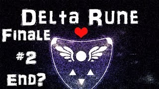 DON'T FORGET!: Deltarune Finale Part 2 (END?)