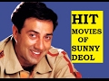 HIT MOVIES OF SUNNY DEOL