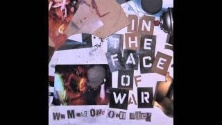 Watch In The Face Of War Lost Heart video