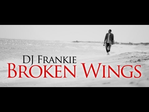 Sonerie telefon » DJ Frankie – Broken Wings [Official Video]
