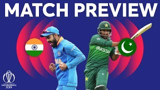 Match Preview - India vs Pakistan | ICC Cricket World Cup 2019