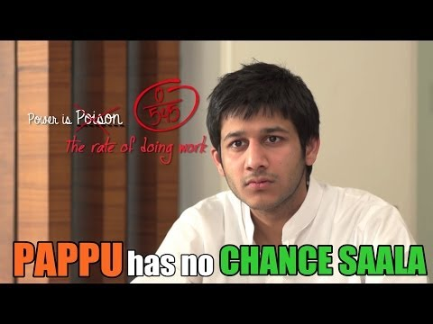 Pappu Has No Chance Saala! video