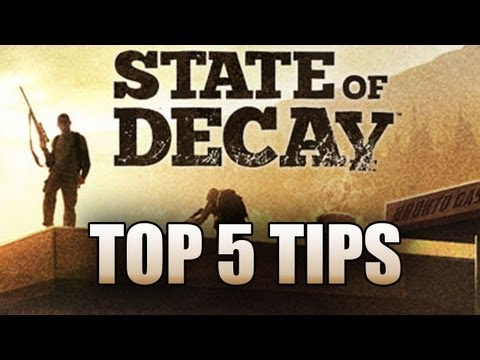 State of Decay (SOD) Top 5 Tips & Tricks for Beginners How To Repair/Heal/Survive Xbox360/PC