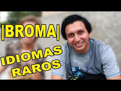 |BROMA| HABLANDO IDIOMAS RAROS |KREIZIVOY|