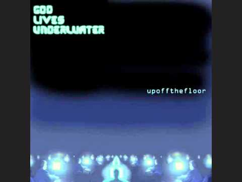God Lives Underwater - Slip to Fall