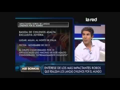 Entérese de los robos más impactantes que realizan los lanzas chilenos por el mundo