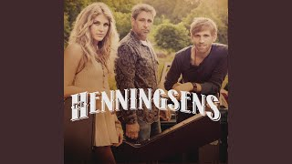 The Henningsens To Believe