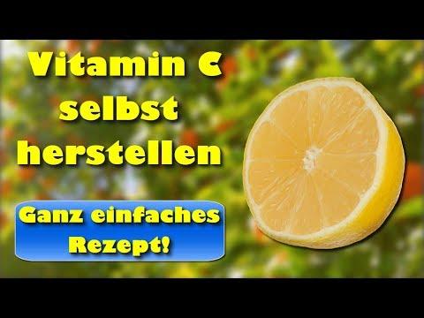 Vitamin C selbst herstellen - einfaches Vitamin C Rezept für eine gute Gesundheit