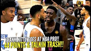 Frank Nitty DESTROYS NBA PLAYER!! Drops 44 Points On HIM & Talkin TRASH! w/ Isaiah Thomas Watching!!