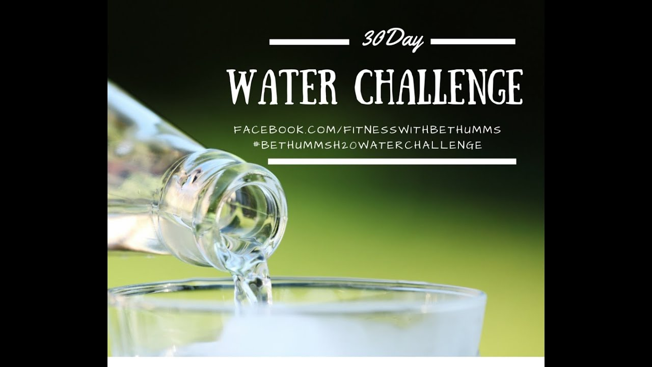 30 Day Water Challenge Weight Loss The 30 Day Water Challenge to