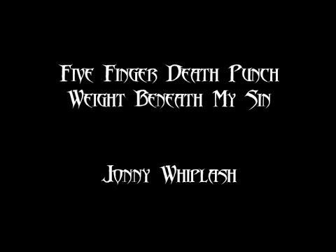 Five Finger Death Punch - Weight Beneath My Sin