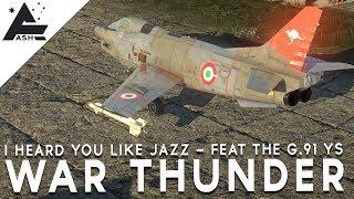 I heard you like Jazz... Feat the G.91 YS