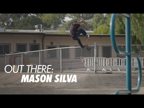 Out There: Mason Silva