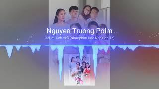 ĐI TÌM TÌNH YÊU (Nhạc phim Gạo Nếp Gạo Tẻ)   Nguyen Truong Polm cover