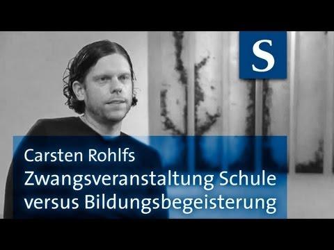 Bildung Begabung Schule Morgen Carsten Rohlfs Interview 2011