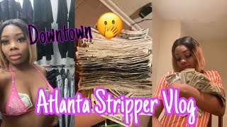 ANOTHER UNDERGROUND SPOT| ATLANTA STRIPPER VLOG| DANCING DOWNTOWN|