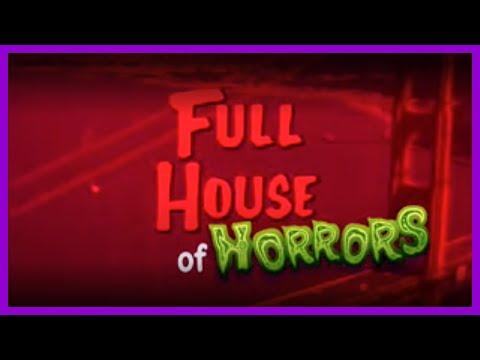 0 Full House of Horrors