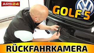 RÜCKFAHRKAMERA IN GOLF 5 EINBAUEN    TUTORIAL    ARS24.com