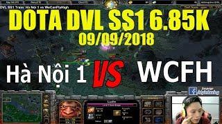 Dota DVL SS1 Train Hà Nội 1 vs WeCanFlyHigh
