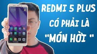 Đánh giá chi tiết Xiaomi Redmi 5 Plus?