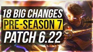 18 BIG CHANGES & NEW OP CHAMPS - Pre-Season 7 | Patch 6.22 - League of Legends