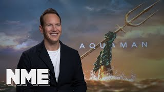Aquaman star Patrick Wilson on loveable villains, James Wan and séances