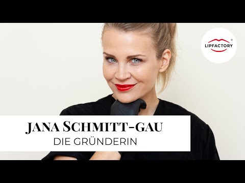 Die GRÜNDERIN: Jana Schmitt-Gau | LIPFACTORY