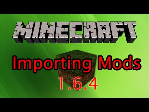 Importing Mods Into Minecraft (1.6.4) - Kovacic's Mod Pack